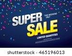 super sale banner. sale poster | Shutterstock .eps vector #465196013