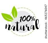 100  natural   handwritten ink... | Shutterstock .eps vector #465276047