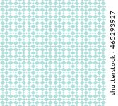 abstract seamless pattern of... | Shutterstock .eps vector #465293927