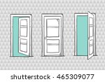 set of sketch doors  closed and ... | Shutterstock .eps vector #465309077