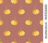 pumpkins. seamless pattern.... | Shutterstock .eps vector #465333683