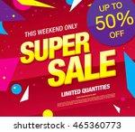 super sale banner. sale poster | Shutterstock .eps vector #465360773