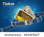 ticket cinema movie theater... | Shutterstock .eps vector #465469607