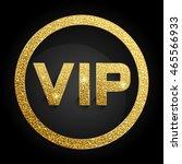 vector vip icon | Shutterstock .eps vector #465566933