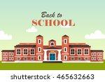 back to school. horizon.... | Shutterstock .eps vector #465632663