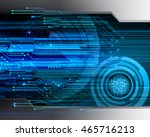 blue eye abstract cyber future... | Shutterstock . vector #465716213