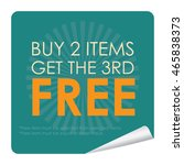 green buy 2 items get the 3rd... | Shutterstock . vector #465838373
