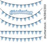 oktoberfest garlands having... | Shutterstock .eps vector #465842303