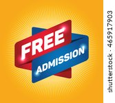 free admission arrow tag sign... | Shutterstock .eps vector #465917903