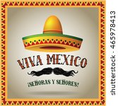 viva mexico sombrero and...   Shutterstock . vector #465978413