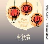 chinese festival postcard... | Shutterstock .eps vector #465997037
