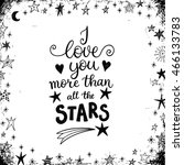 i love you more than all the... | Shutterstock .eps vector #466133783