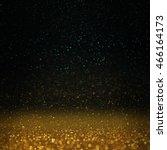 glitter lights background.... | Shutterstock . vector #466164173