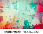 hand drawn oil painting....   Shutterstock . vector #466263323