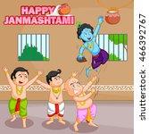 krishna breaking dahi handi in...   Shutterstock .eps vector #466392767