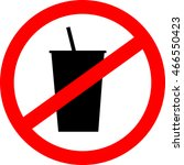 prohibition sign icon. no drink.... | Shutterstock .eps vector #466550423