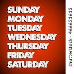 paper drawn weekdays. seven... | Shutterstock .eps vector #466621613