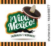 viva mexico sombrero and...   Shutterstock .eps vector #466648877