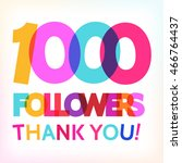 """1000 followers thank you ""... 