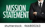 mission statement   Shutterstock . vector #466800263