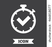 timer sign icon. check... | Shutterstock . vector #466818077