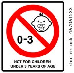 prohibition sign for children... | Shutterstock .eps vector #467061533