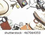 overhead view of traveler's... | Shutterstock . vector #467064353