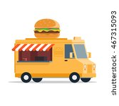 fast food car with burger...   Shutterstock .eps vector #467315093