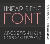 linear font   simple and... | Shutterstock . vector #467319473
