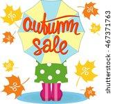 autumn sale. lettering.... | Shutterstock .eps vector #467371763