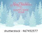 christmas landscape  winter... | Shutterstock .eps vector #467452577