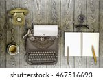 vintage typewriter and coffee... | Shutterstock . vector #467516693