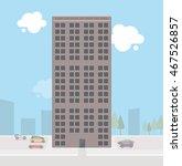 skyscraper flat style. | Shutterstock .eps vector #467526857