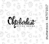 beer fest oktoberfest on the... | Shutterstock .eps vector #467571017
