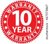 10 year warranty red sign ... | Shutterstock .eps vector #467573867