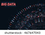 big data visualization.... | Shutterstock .eps vector #467647043