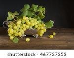 white grape on silver basket ...   Shutterstock . vector #467727353