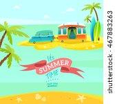 van on the beach. hippie summer ... | Shutterstock . vector #467883263