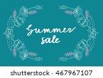 vector summer flourish frame.... | Shutterstock .eps vector #467967107