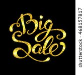 sale banner with hand lettering ... | Shutterstock .eps vector #468157817