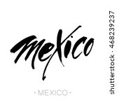 mexico city  mexico hand... | Shutterstock .eps vector #468239237