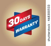 30 days warranty arrow tag sign. | Shutterstock .eps vector #468300533