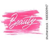 typographic poster. beauty ... | Shutterstock . vector #468300947