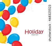 multicolored balloons | Shutterstock .eps vector #468325523