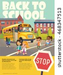 back to school safety concept.... | Shutterstock .eps vector #468347513