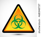 biohazard symbol on background. ... | Shutterstock . vector #468348737