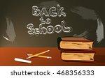back to school | Shutterstock .eps vector #468356333