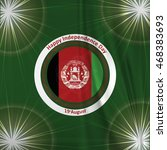 afghanistan independence day.... | Shutterstock .eps vector #468383693