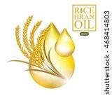 rice bran oil. vector... | Shutterstock .eps vector #468414803