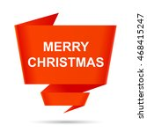 speech bubble merry christmas... | Shutterstock .eps vector #468415247